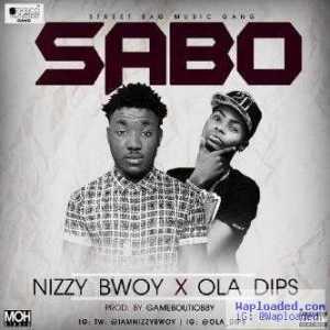 NizzyBwoy - Sabo ft. Ola Dips